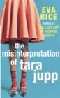 Image for The misinterpretation of Tara Jupp