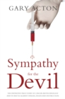 Image for Sympathy for the devil  : the definitive true story of cancer biotechnology and its battle against disease, death and destruction