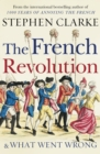 Image for The French Revolution and what went wrong