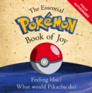 Image for The essential Pokemon book of joy  : official
