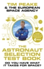 Image for The astronaut selection test book  : do you have what it takes?