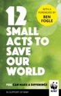 Image for 12 small acts to save our world