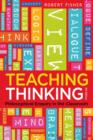 Image for Teaching thinking  : philosophical enquiry in the classroom