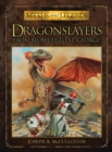Image for Dragonslayers  : from Beowulf to Saint George