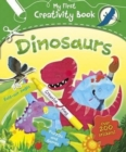 Image for My First Creativity Book - Dinosaurs