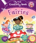 Image for My First Creativity Book: Fairies
