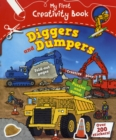 Image for My First Creativity Book: Diggers and Dumpers
