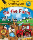 Image for My First Creativity Book: On the Farm