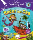 Image for My First Creativity Book: Under the Sea