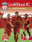 Image for The Official Liverpool FC Sticker Activity Book