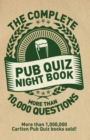 Image for The complete pub quiz  : more than 10,000 questions