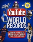 Image for YouTube world records  : the internet's greatest record-breaking feats