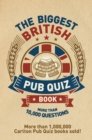 Image for The biggest British pub quiz book