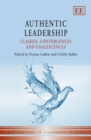Image for Authentic leadership: clashes, convergences and coalescences