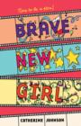 Image for Brave New Girl