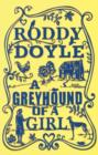 Image for GREYHOUND OF A GIRL SIGNED EDITION