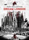 Image for Dream London