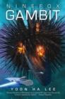 Image for Ninefox gambit