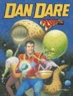 Image for Dan Dare - the 2000 AD yearsVolume 2