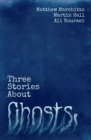 Image for Three stories about ghosts