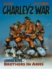 Image for Charley's warVol. 2,: Brothers in arms - the definitive collection