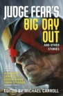 Image for Judge Fear's big day out and other stories