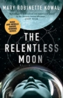 Image for The relentless moon