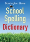 Image for Barrington Stoke school spelling dictionary