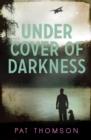Image for Under Cover of Darkness