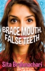 Image for Brace mouth, false teeth