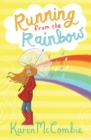Image for Running from the rainbow