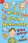 Image for I never liked Wednesdays