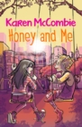 Image for Honey and me
