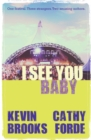 Image for I see you baby