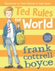 Image for Ted rules the world