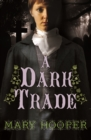 Image for A dark trade