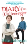 Image for Diary of an (un)teenager