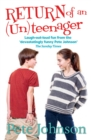 Image for Return of the (un)teenager