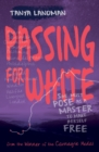 Image for Passing for white