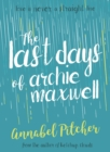 Image for The last days of Archie Maxwell