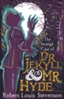 Image for The strange case of Dr Jekyll & Mr Hyde