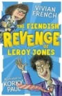 Image for The fiendish revenge of Leroy Jones