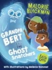 Image for Grandpa Bert and the ghost snatchers