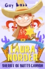 Image for Laura Norder, Sheriff of Butts Canyon