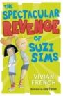 Image for The spectacular revenge of Suzi Sims