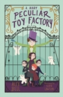 Image for A most peuliar toy factory