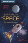 Image for Survival in space  : the Apollo 13 mission