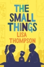 Image for The small things