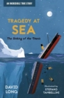 Image for Tragedy at sea  : the sinking of the Titanic