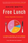Image for Free lunch  : easily digestible economics